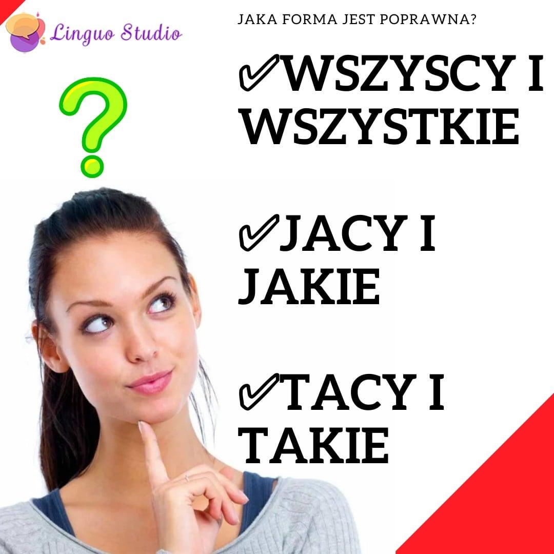 Польская лексика #72: ВСЕ, КАКИЕ, ТАКИЕ